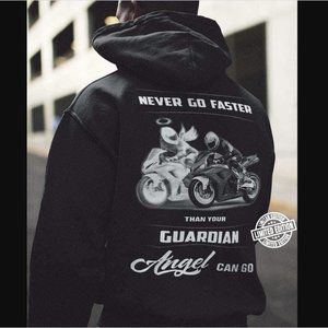 Motorcycle Hoodie-Never Go Faster than your Angel